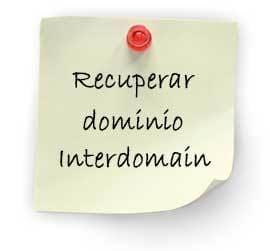 recuperar dominio interdomain