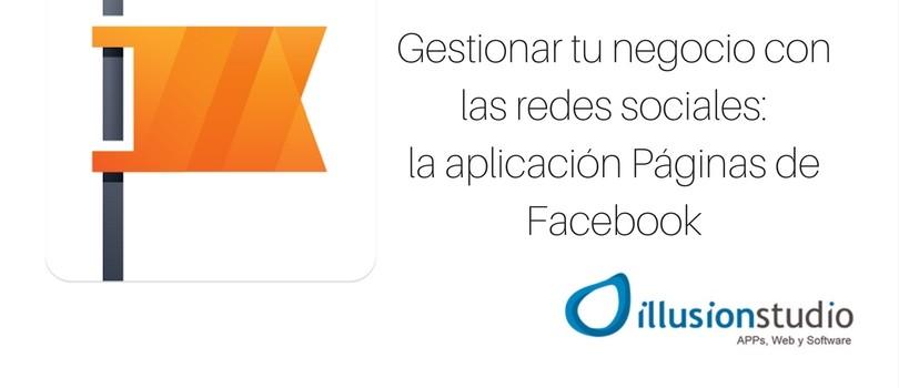Gestionar tu negocio con las redes sociales: la app Páginas de Facebook