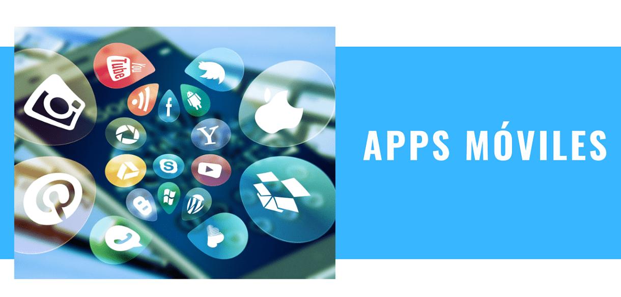 Apps Móviles y su importancia en la actualidad