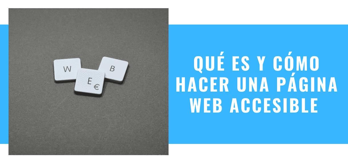 Qué es una Página Web Accesible