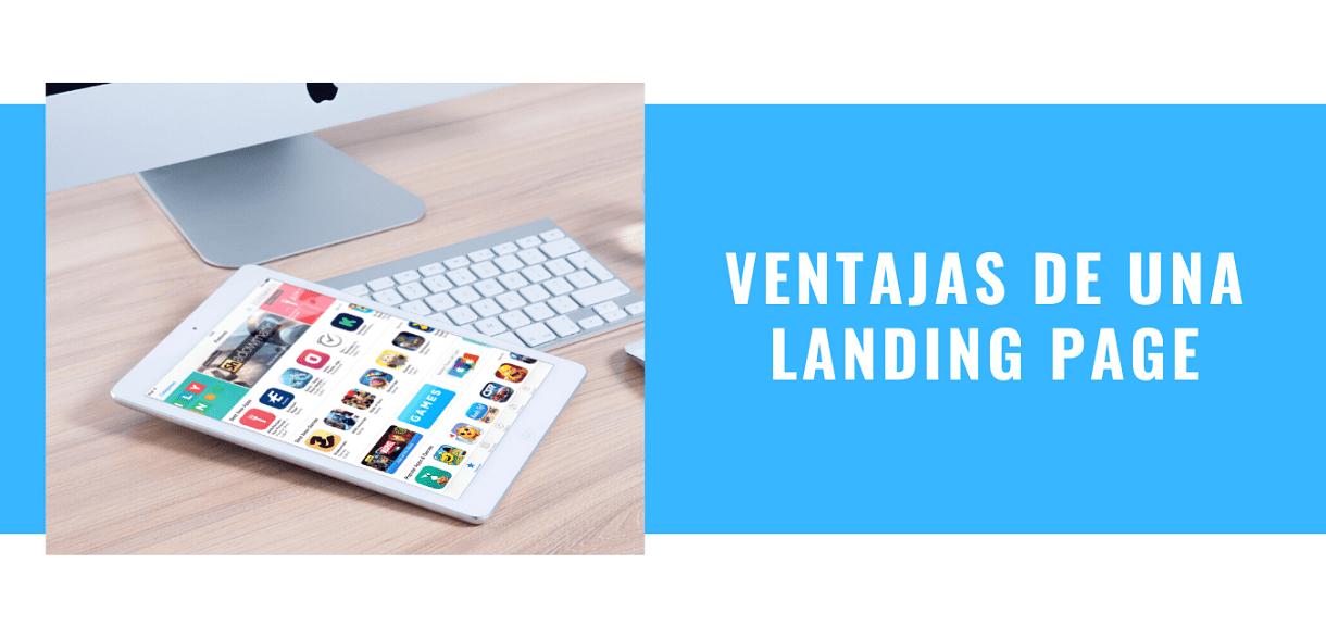 Ventajas de una Landing Page