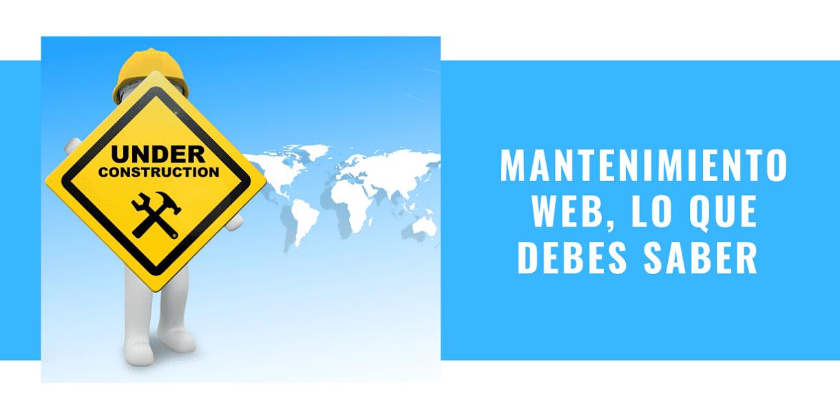 Mantenimiento Web, lo que debes saber