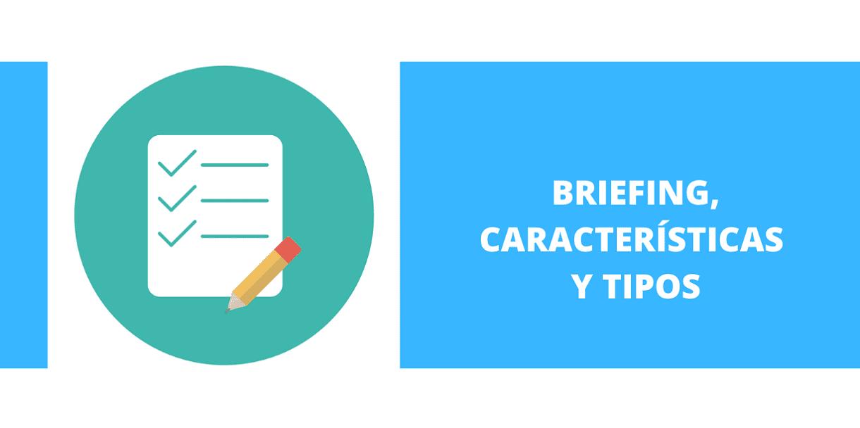 Briefing, características y tipos